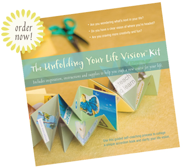 Unfolding Your Life Vision
